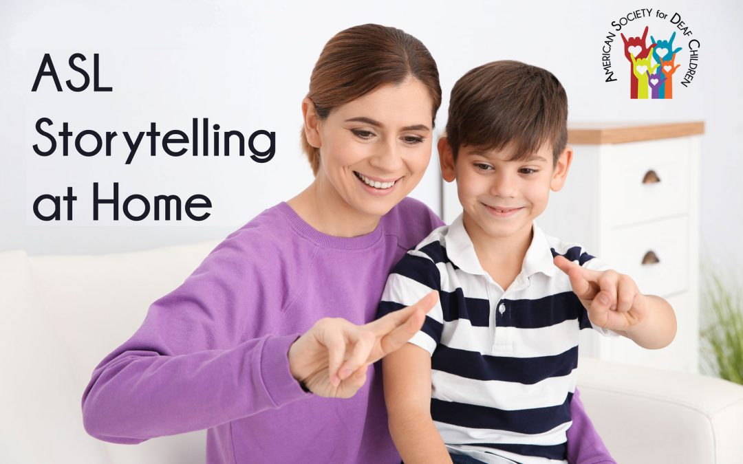 Tell Me About Your Day: Sharing stories at home with ASL