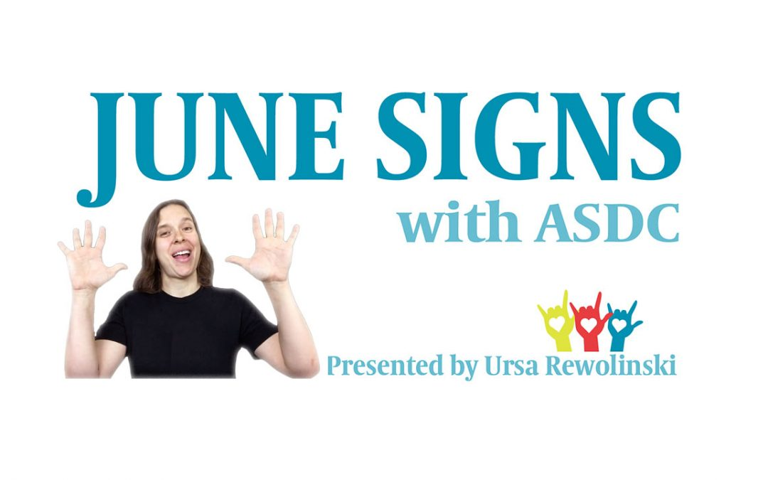 Learn ASL Signs for June – Video