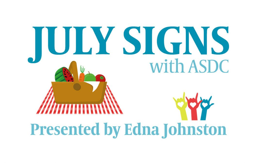 Learn ASL Signs for July – Video