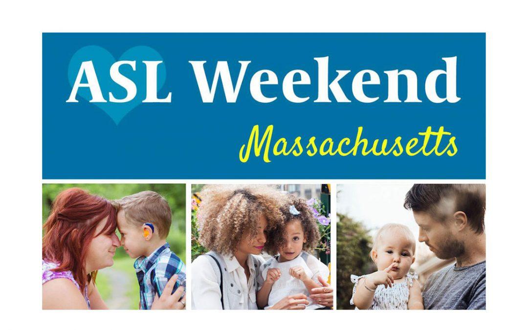 ASL Weekend in Massachusetts
