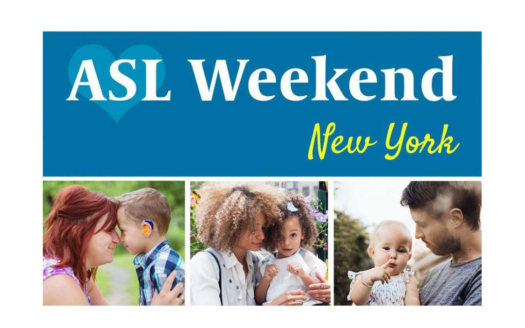 ASL Weekend in New York