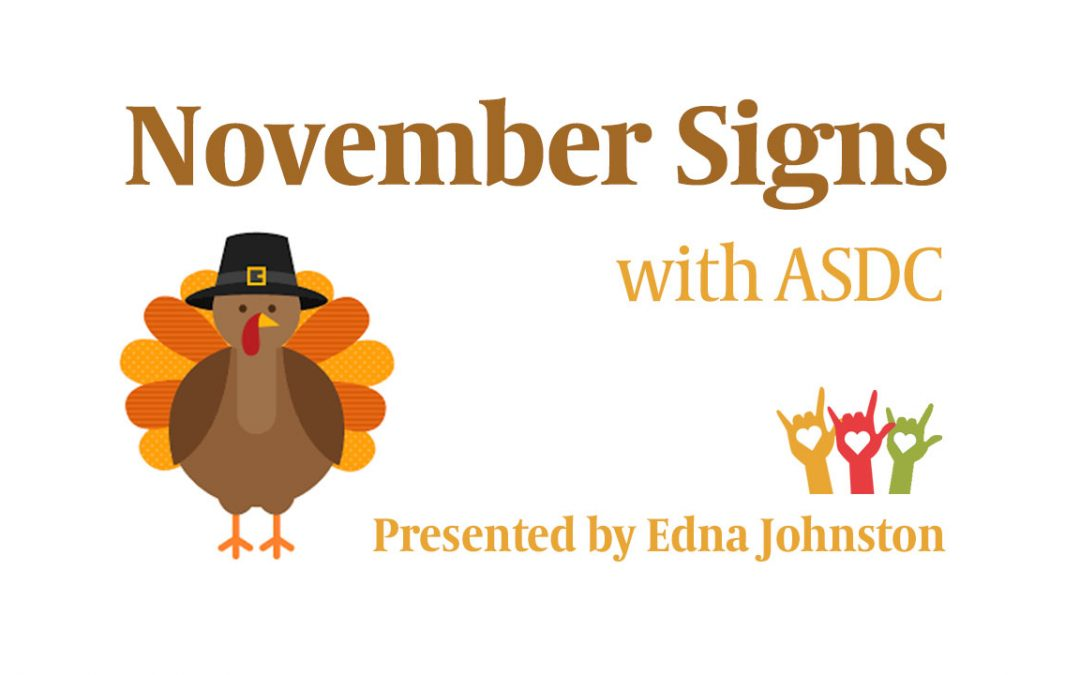 ASL Signs for November – Video