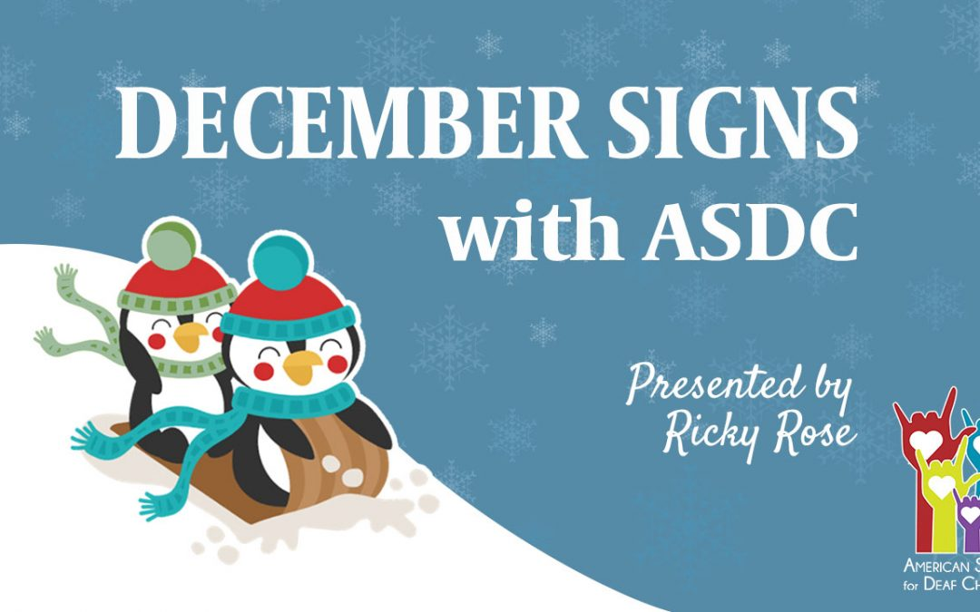 ASL Signs for December – Video