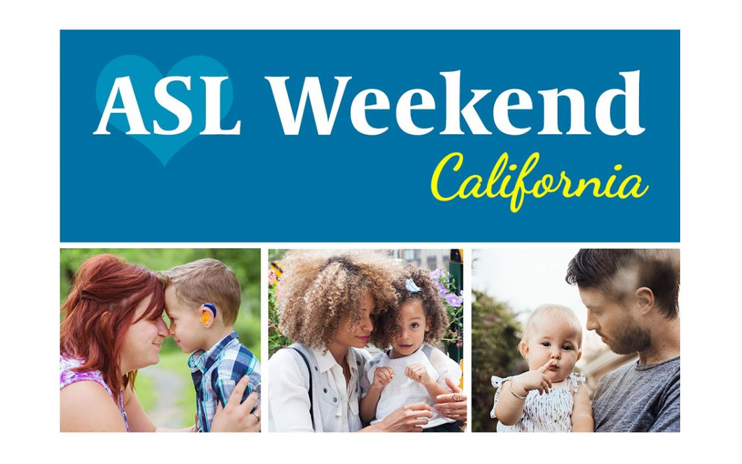 ASL Weekend in Rocklin, CA: March 14-15, 2020