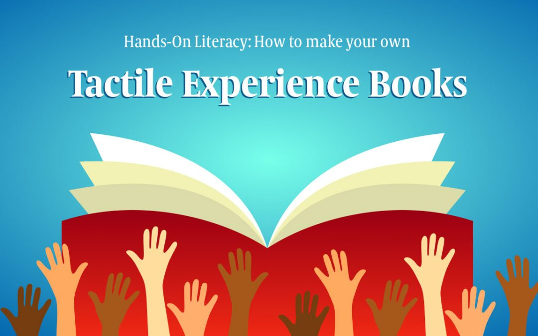 Literacy at Home: Make a Tactile Experience Book!
