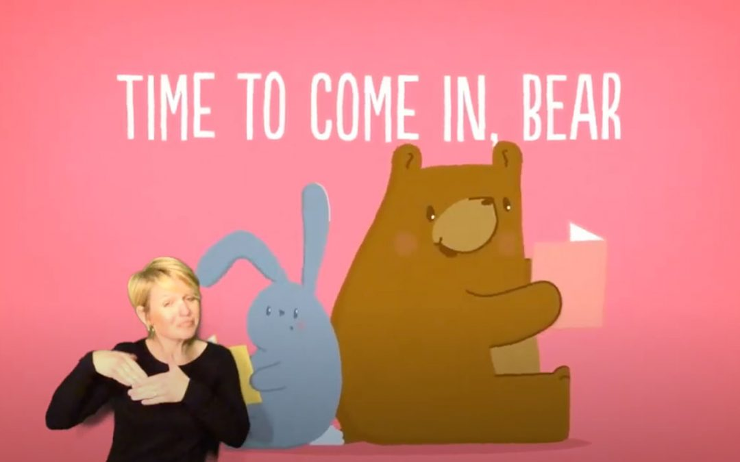 Time to Come In Bear in ASL - picture of the title, a bear, a bunny, an ASL interpreter