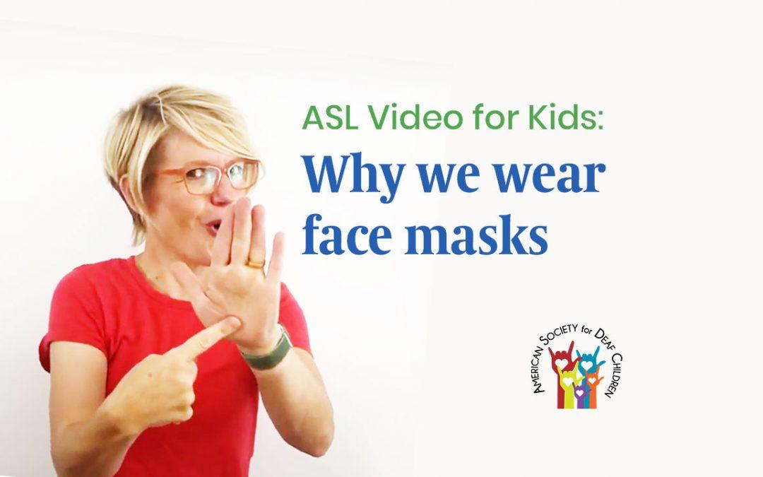 Explaining Face Masks to Deaf Kids