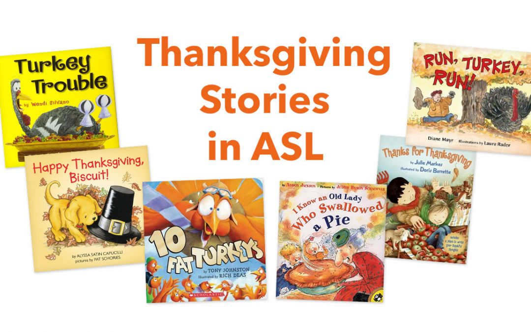 ASL Stories for Thanksgiving