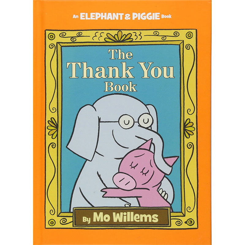 Image shows the cover of the The Thank You Book and shows an illustration of an elephant and a pig hugging
