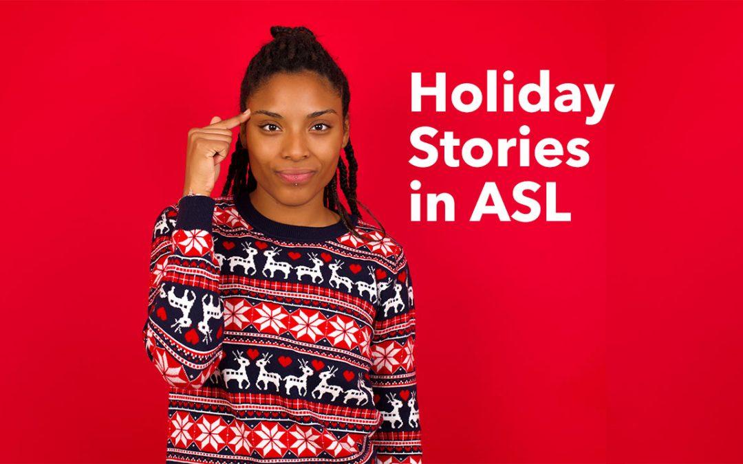 ASL Stories for December Holidays