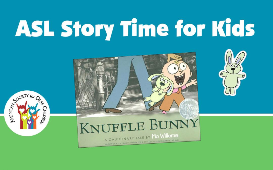 ASL Story Time: Knuffle Bunny