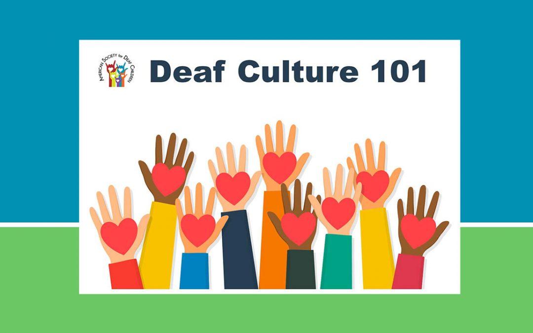 ASDC Webinar: Deaf Culture 101