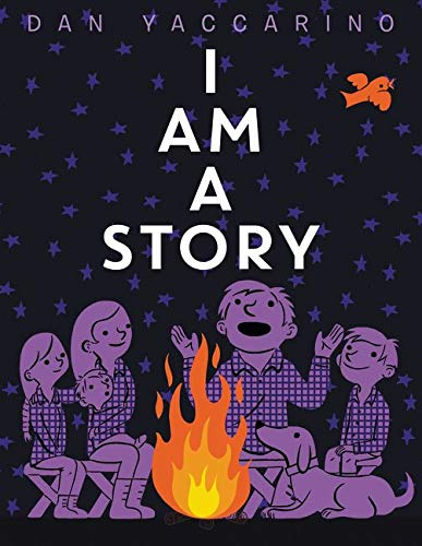 """image shows title of book """"I Am A Story"""" with illustration of people gathered around a campfire"""