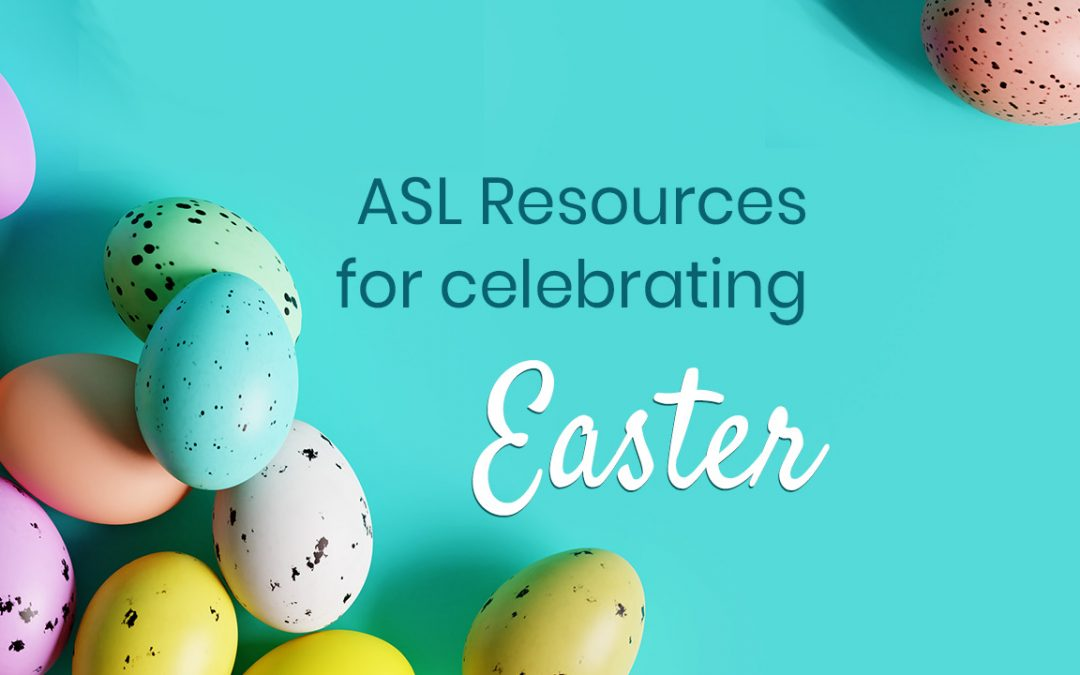 ASL Resources for Easter