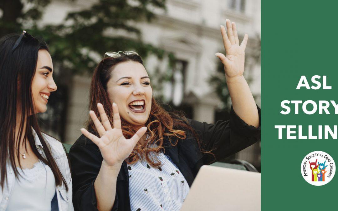 Creative ASL Storytelling – Online Class