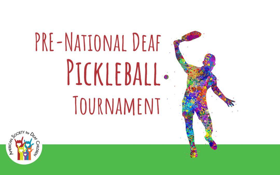 Pre-National Deaf Pickleball Tournament
